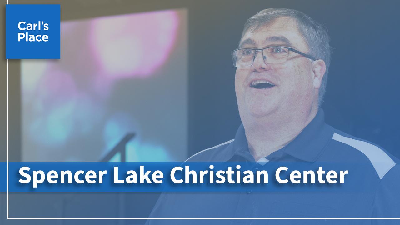 Customer Spotlight: Spencer Lake Christian Center
