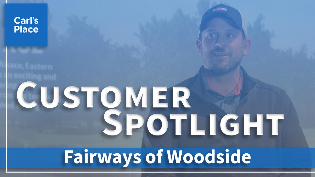 Customer Spotlight: Fairways of Woodside